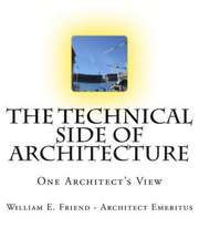The Technical Side of Architecture