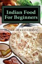 Indian Food for Beginners