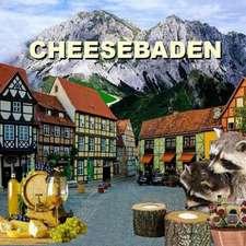 Cheesebaden