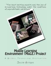 Mobile Learning Environment (Mole) Project