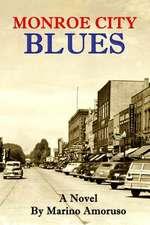 Monroe City Blues
