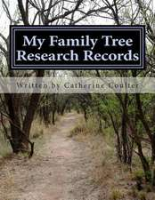 My Family Tree Research Records