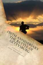 150th Anniversary the Battle of Gettysburg