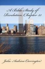 A Bible Study of Revelation Chapter 15