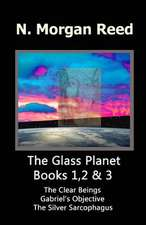 The Glass Planet 1,2 & 3
