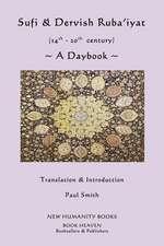 Sufi & Dervish Ruba'iyat (14th - 20th Century) a Daybook