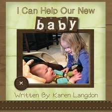 I Can Help Our New Baby