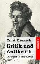 Kritik Und Antikritik