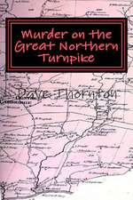 Murder on the Great Northern Turnpike