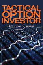 The Tactical Option Investor