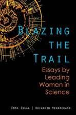 Blazing the Trail