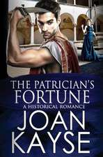 The Patrician's Fortune