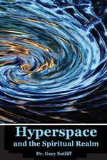 Hyperspace and the Spiritual Realm