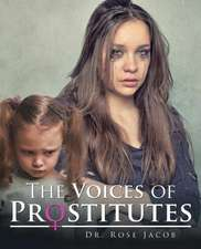 The Voices of Prostitutes