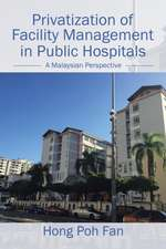 Privatization of Facility Management in Public Hospitals