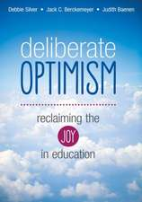 Deliberate Optimism: Reclaiming the Joy in Education