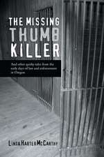 The Missing Thumb Killer