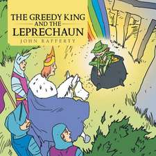 The Greedy King and the Leprechaun