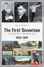 The First Seventeen