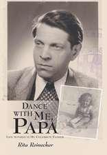 Dance with Me, Papa