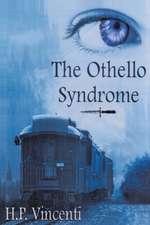 The Othello Syndrome
