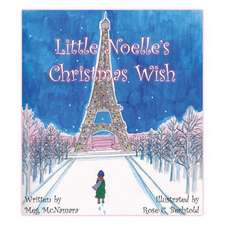 Little Noelle's Christmas Wish