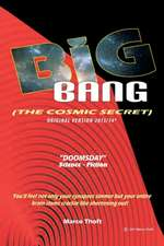 Big Bang [The Cosmic Secret]