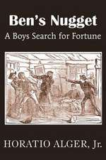 Ben's Nugget, a Boys Search for Fortune