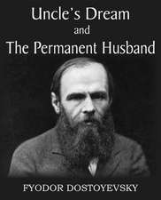 Uncle's Dream and the Permanent Husband:  The Story of a Patriot