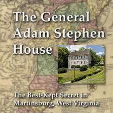 General Adam Stephen House