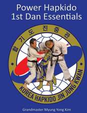 Power Hapkido - 1st Dan Essentials