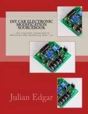 DIY Car Electronic Modification Sourcebook