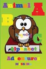 ABC Alphabet Animal Rhyming Adventures