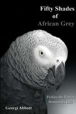 Fifty Shades of African Grey