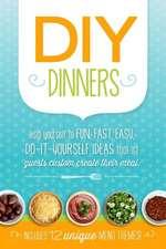 DIY Dinners