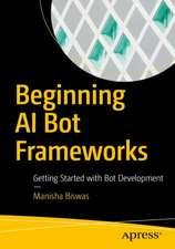 Beginning AI Bot Frameworks