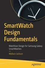 SmartWatch Design Fundamentals