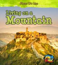 Living on a Mountain