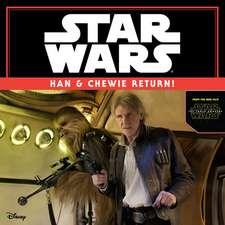Star Wars The Force Awakens: Han & Chewie Return!