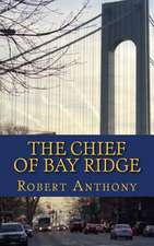The Chief of Bay Ridge