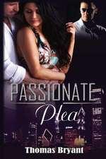 Passionate Plea