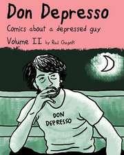 Don Depresso, Volume II (Color Edition)
