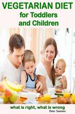 Vegetarian Diet for Toddlers and Children