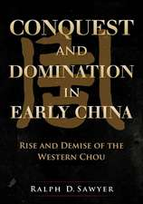 Conquest and Domination in Early China