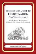 The Best Ever Guide to Demotivation for Venezuelans