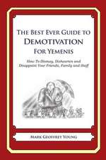 The Best Ever Guide to Demotivation for Yemenis