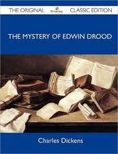The Mystery of Edwin Drood - The Original Classic Edition