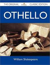 Othello - The Original Classic Edition