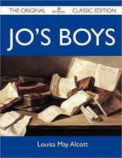 Jo's Boys - The Original Classic Edition