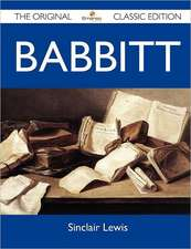 Babbitt - The Original Classic Edition